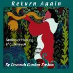 Return Again: Storytelling CD by Debra Zaslow